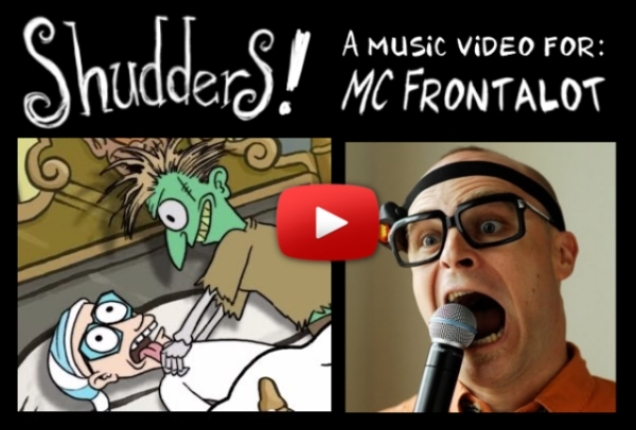 Shudders! – Music Vid for MC Frontalot