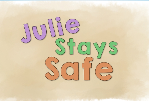 Julie Stays Safe ( Excerpt )